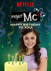 Kliknij by uszyskać więcej informacji | Netflix: Project Mc²: Happy Birthday to You! / Project Mc²: Wszystkiego najlepszego! | McKeyla iagentki zgrupy NOV8 zabierają cię natajną misję. Posłuchaj, co ADISN ma dopowiedzenia naten temat!