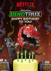 Kliknij by uszyskać więcej informacji | Netflix: Dinotrux: Happy Birthday to You! / Dinotrux: Wszystkiego najlepszego! | Ekipa Dinotrux właśnie dowiedziała się, że są twoje urodziny, więc wszyscy pędzą złożyć ci najlepsze życzenia!