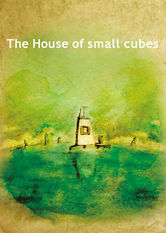 Kliknij by uszyskać więcej informacji | Netflix: The House of Small Cubes / Dom z małych kostek | With his town steadily being submerged, a widower keeps adding levels on the top of his house. Losing his pipe brings back memories.
