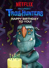 Kliknij by uszyskać więcej informacji | Netflix: Trollhunters: Happy Birthday to You! / Łowcy trolli: Wszystkiego najlepszego! | Marzą ci się wspaniałe urodziny? Co powiesz nachór trolli iludzi życzący ci szalonej zabawy iwszystkiego, co najlepsze?
