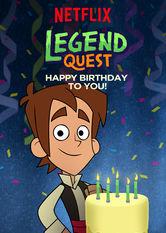 Kliknij by uszyskać więcej informacji | Netflix: Legend Quest: Happy Birthday to You! / Legendy: Wszystkiego najlepszego! | Niech tobędą legendarne urodziny pełne prezentów iprzysmaków — ioby wśród gości nie pojawił się żaden upiorny chłopczyk!