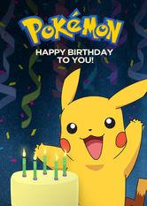 Kliknij by uszyskać więcej informacji | Netflix: Pokémon: Happy Birthday to You! / Pokémon: Wszystkiego najlepszego! | Dziś Twój wielki dzień, aAsh, Pikachu iwszyscy ich przyjaciele będą świętować razem zTobą. Za kolejny rok łapania Pokémonów!