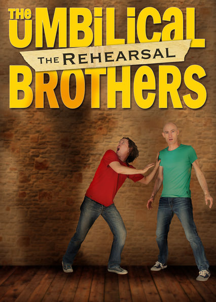 Netflix: The Umbilical Brothers: The Rehearsal | The outrageous comedy duo uses elements of multimedia, mime and audience participation in a show that takes viewers inside their creative process. | Oglądaj Film na Netflix.com
