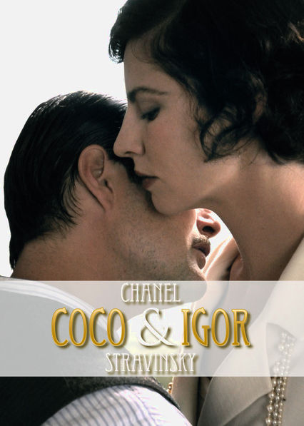 Netflix: Coco Chanel and Igor Stravinsky / Chanel i Strawiński | Famed fashion designer Coco Chanel -- reeling from the death of her beau -- meets and falls for Russian composer Igor Stravinsky in 1920s Paris. | Oglądaj Film na Netflix.com