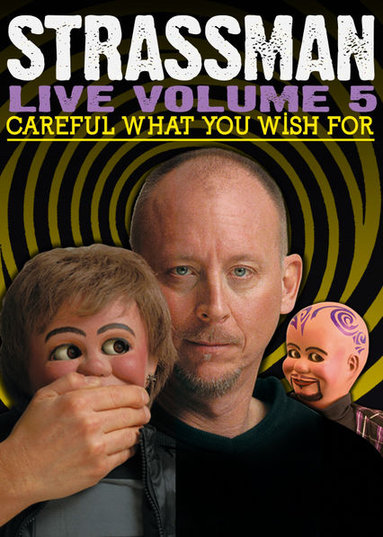 Netflix: David Strassman: Careful What You Wish For | David Strassman, master ventriloquist and comic, takes you down a rabbit hole of fun with a mind-bending show where nothing is as it seems. | Oglądaj Film na Netflix.com