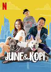 Kliknij by uzyskać więcej informacji | Netflix: June & Kopi / June & Kopi | A street dog is taken in by a young couple, and the family pit becomes an instant accomplice as she adjusts to her new, loving home.