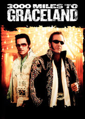 Kliknij by uszyskać więcej informacji | Netflix: 3000 Miles to Graceland / 3000 mil do&nbsp;Graceland | After two con men rob a Las Vegas casino during an Elvis impersonator convention, each tries to outsmart the other and keep the loot for himself. <b>[PL]</b>