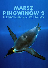 Kliknij by uzyskać więcej informacji | Netflix: March of the Penguins 2: The Next Step / Marsz pingwinów 2: Przygoda na krańcu świata | Emperor penguins fall in love, form families, fight for survival and search for a new home while on an epic Arctic journey through life. <b>[PL]</b>