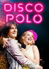 Kliknij by uszyskać więcej informacji | Netflix: Disco Polo / Disco Polo | To become chart-topping music legends, two small-town dreamers try to capitalize on a burgeoning genre that blends Italian disco with Polish folk music.