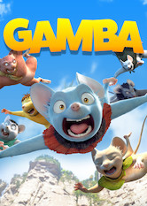 Kliknij by uszyskać więcej informacji | Netflix: Gamba / Gamba | A city mouse who dreams of setting sail on an ocean adventure gets his chance when a young escapee asks for his help to liberate his island village.