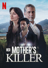 Kliknij by uszyskać więcej informacji | Netflix: Her Mother's Killer / Her Mother's Killer | Nearly 30 years after her mom's murder, a political strategist launches a calculated plan to ruin the Colombian presidential candidate who killed her.