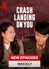 Kliknij by uzyskać więcej informacji | Netflix: Crash Landing on You / Crash Landing on You | A paragliding mishap drops a South Korean heiress in North Korea -- and into the life of an army officer, who decides he will help her hide.
