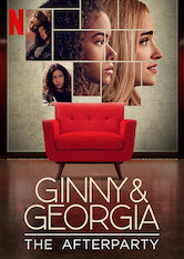 Kliknij by uzyskać więcej informacji | Netflix: Ginny & Georgia - The Afterparty / Ginny & Georgia – Afterparty | Cast members of the hit Netflix show join the hosts to unpack the drama of Season 1, and Cristela Alonzo offers tips for being the new kid at school.