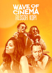 "Kliknij by uszyskać więcej informacji | Netflix: Wave of Cinema: Filosofi Kopi / Wave of Cinema: Filosofi Kopi | In this concert film, artists perform music from the soundtrack of ""Filosofi Kopi,"" which tells the story of coffee and the people who cherish it."