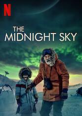 Kliknij by uszyskać więcej informacji | Netflix: Niebo opółnocy / The Midnight Sky | W następstwie globalnej katastrofy samotny naukowiec zArktyki pragnie jak najszybciej ostrzec grupę astronautów przed powrotem naZiemię.