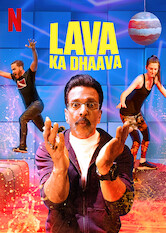 Kliknij by uszyskać więcej informacji | Netflix: Lava Ka Dhaava / Lava Ka Dhaava | Actor Jaaved Jaafferi brings his signature humor to this Hindi dubbing of the show where teams creatively navigate rooms flooded with make-believe lava.