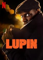 Kliknij by uszyskać więcej informacji   Netflix: Lupin / Lupin   Zainspirowany przygodami Arsène'a Lupina złodziej gentleman Assane Diop obmyśla zemstę nazamożnej rodzinie, która wyrządziła niesprawiedliwość jego ojcu.