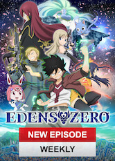 Kliknij by uzyskać więcej informacji | Netflix: EDENS ZERO / EDENS ZERO | Aboard the Edens Zero, a lonely boy with the ability to control gravity embarks on an adventure to meet the fabled space goddess known as Mother. <b>[JP]</b>