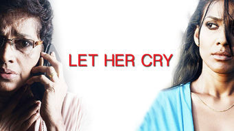 netflix-Let Her Cry