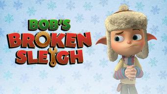 netflix-bobs-broken-sleigh