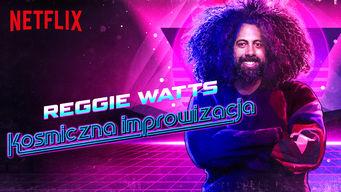 netflix-reggie-watts-kosmiczna-improwizacja