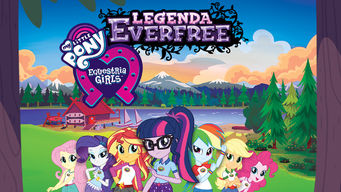 netflix-My-Little-Pony-Equestria-Girls-legenda-everfree