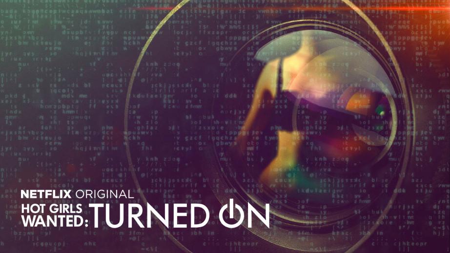 netflix-Hot-Girls-Wanted-Turned-On-bg-1-1