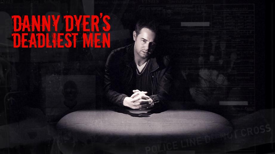 netflix-Danny-Dyers-Deadliest-Men-bg-1-1