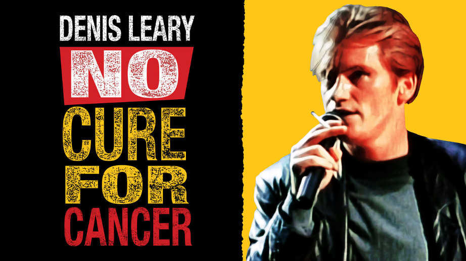 netflix-denis-leary-no-cure-for-cancer-bg-1