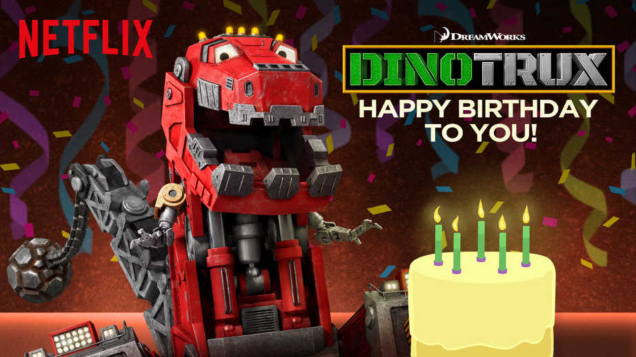 netflix-Dinotrux Happy Birthday to You-bg-1