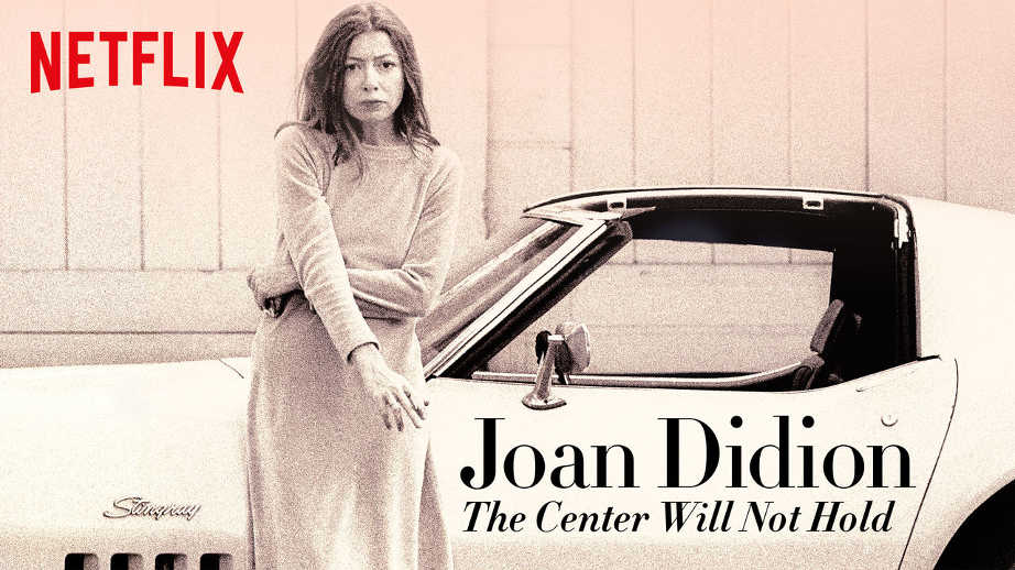 netflix-Joan Didion The Center Will Not Hold-bg-1