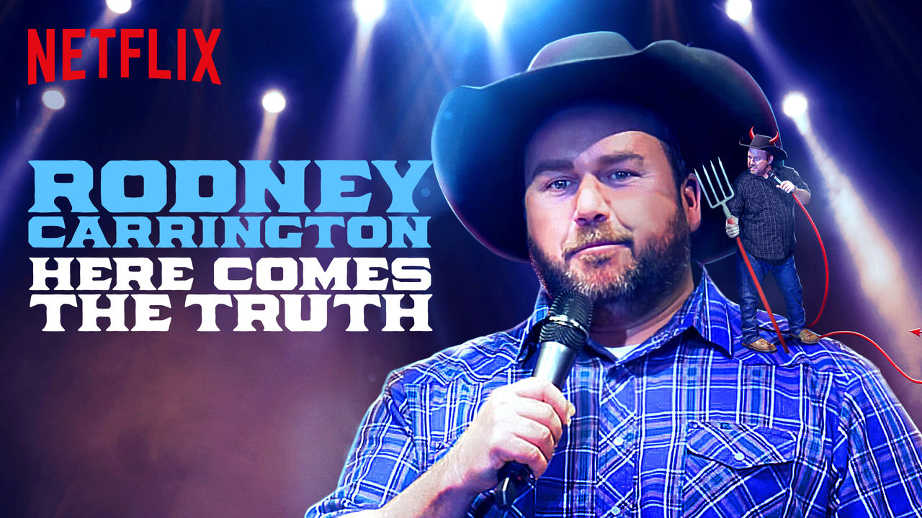 netflix-Rodney Carrington Here Comes the Truth-bg-1