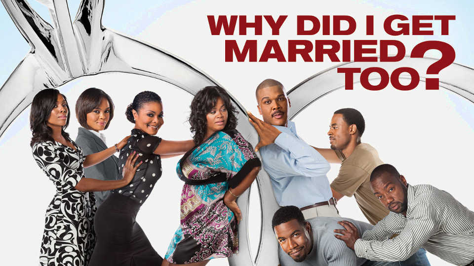 netflix-Tyler Perrys Why Did I Get Married Too-1