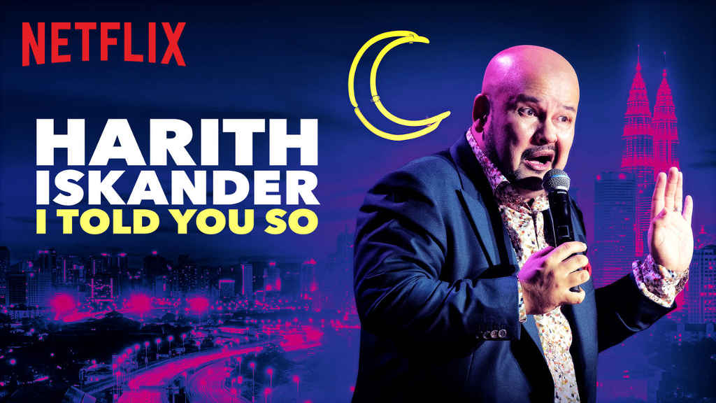 netflix-Harith Iskander I Told You So-bg-1