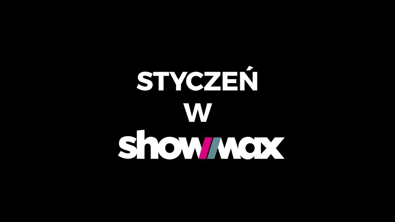 showmax-yt-styczen-2018-premiery