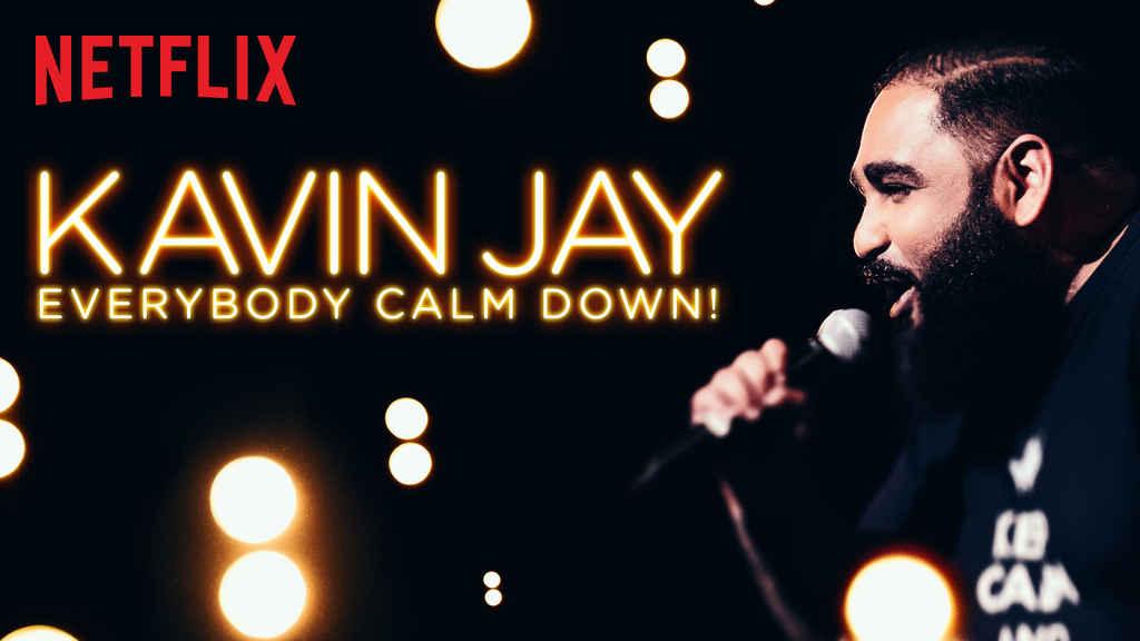 netflix-Kavin Jay Everybody Calm Down-bg-1