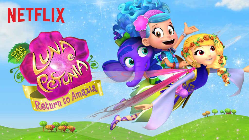netflix-Luna Petunia Return to Amazia-s1-1
