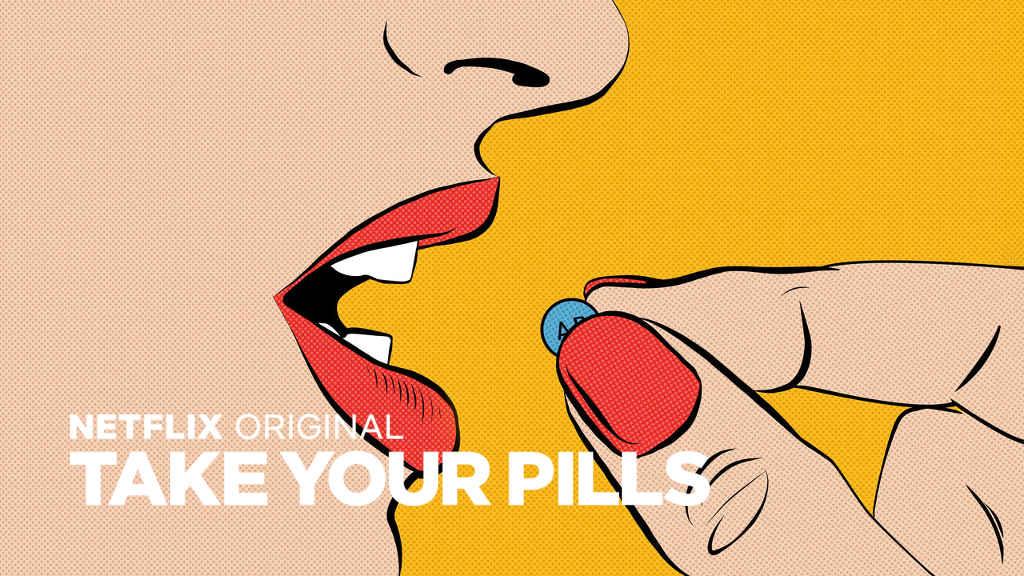 netflix-Take Your Pills-bg-1