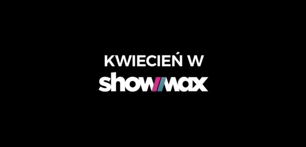 showmax-kwiecien-2018