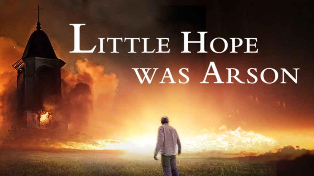 netflix-Little Hope Was Arson-bg-1