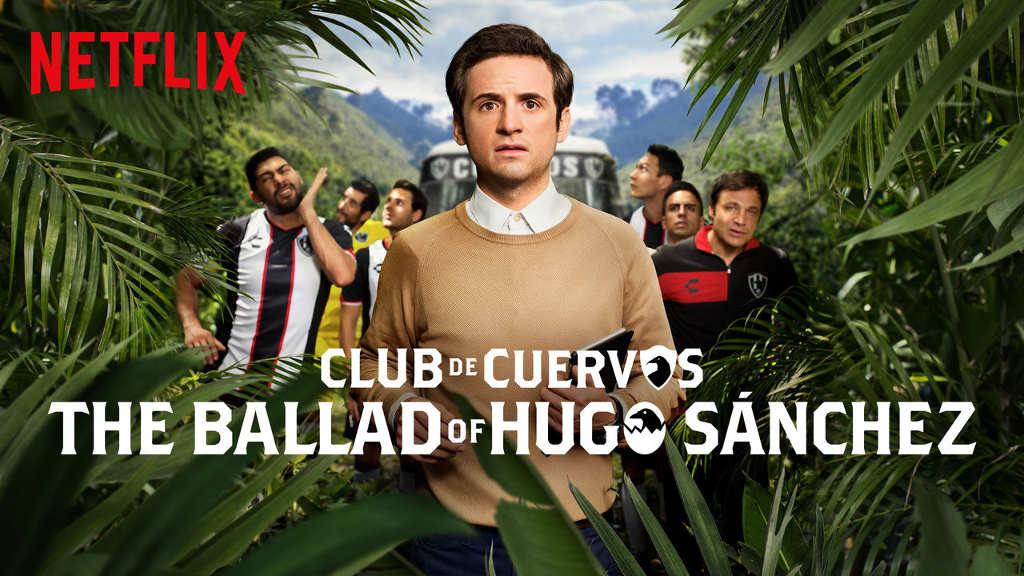 netflix Club de Cuervos Presents The Ballad of Hugo Sanchez s1