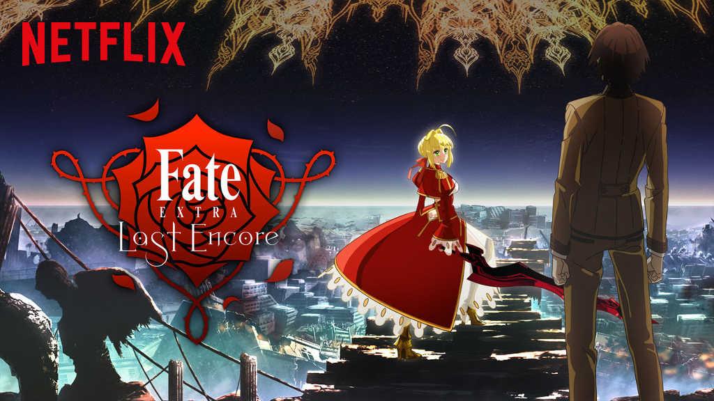 netflix Fate EXTRA Last Encore
