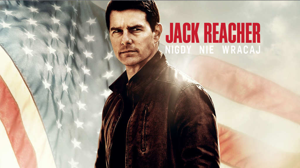 netflix Jack Reacher Never Go Back