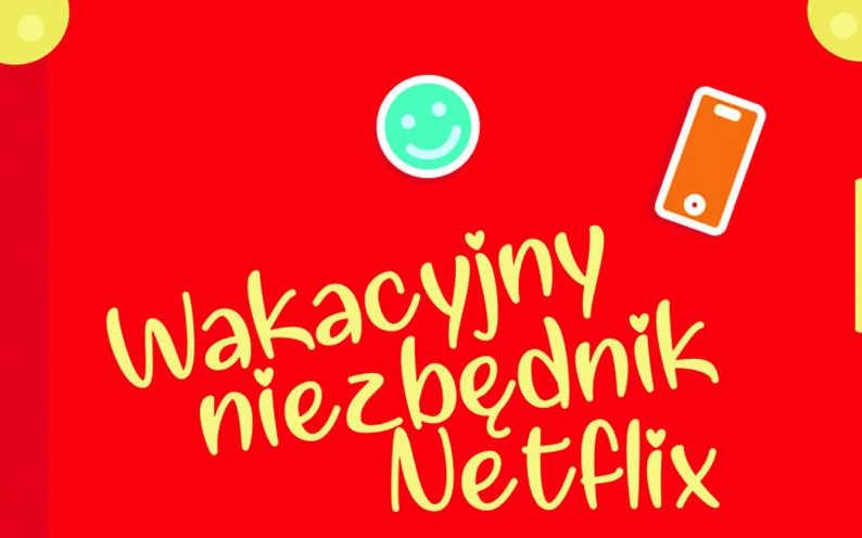netflix wakacyjny niezbednik