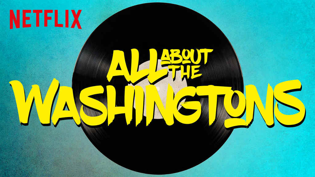 netflix All About the Washingtons S1