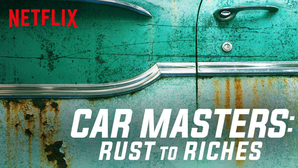 netflix Car Masters Rust to Riches S1