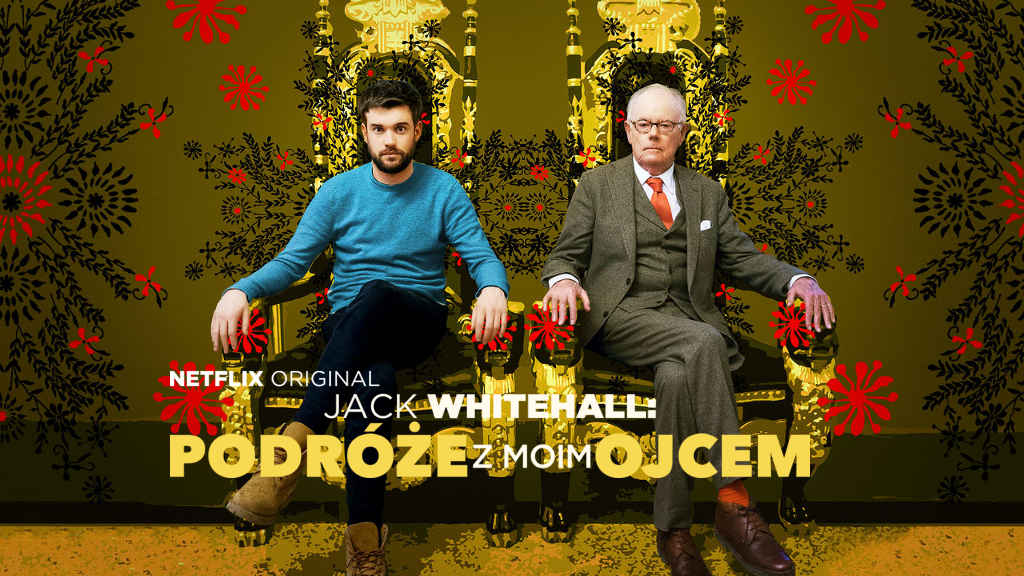 netflix Jack Whitehall Travels with My Father S2