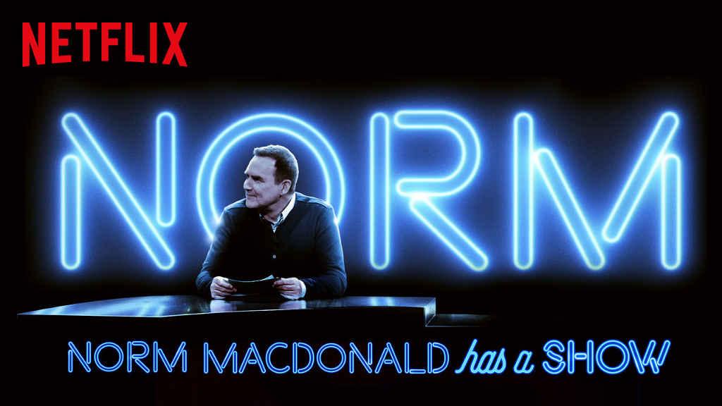 Netflix Norm Macdonald Has a Show / Norm Macdonald Has a Show (2018)  S1