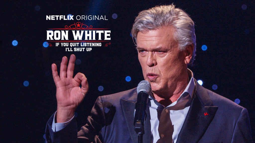 Ron White If You Quit Listening Ill Shut Up Netflix Original