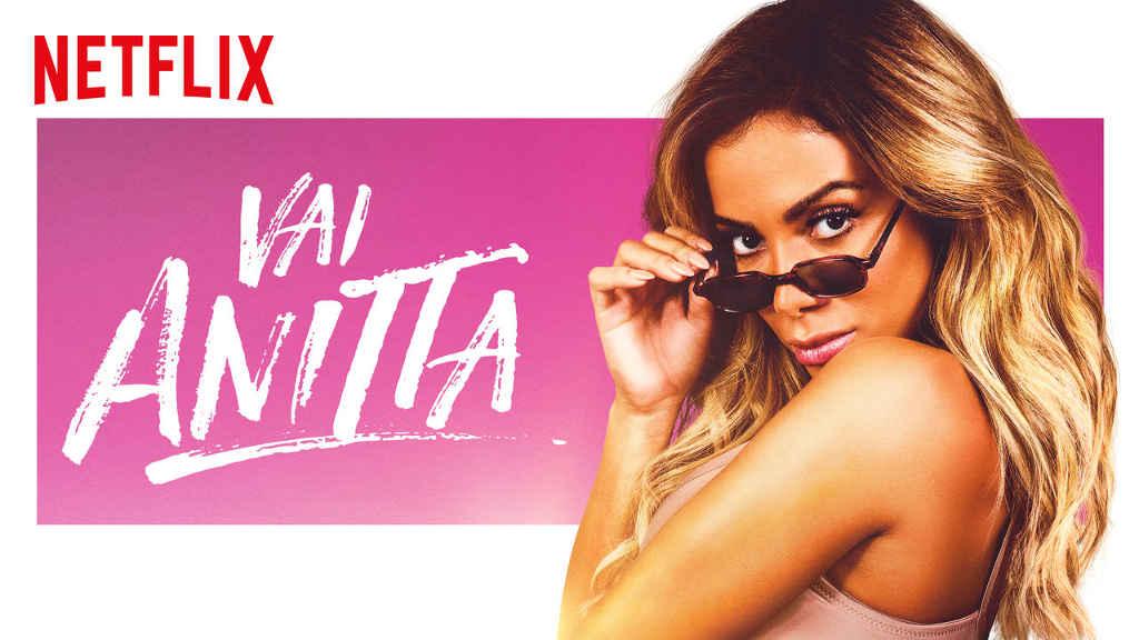 netflix Vai Anitta S1